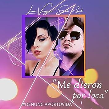 Me Dieron Por Loca (feat. Ediel)