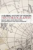 A Global History of Modern Historiography by George G. Iggers (2008-03-29)
