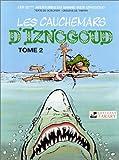 Aventures du grand vizir Iznogoud, 22 - Les cauchemars d'Iznogoud, tome 2