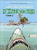 Aventures du grand vizir Iznogoud, 22 - Les cauchemars d'Iznogoud, tome 2 de Jean Tabary