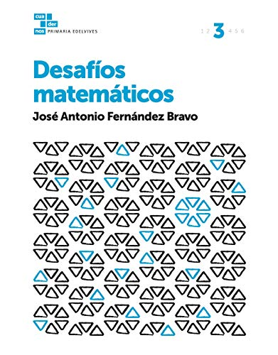 Cuadernos Desafíos matemáticos 3