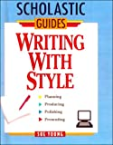 Writing With Style (Scholastic Guides (Sagebrush))