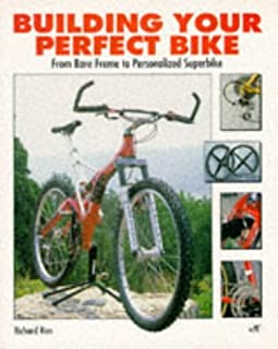 Building Your Perfect Bike: From Bare Frame to...