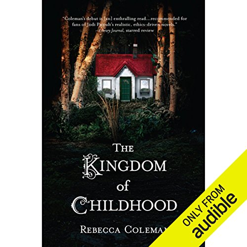 The Kingdom of Childhood audiobook cover art