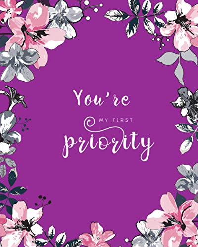 You're My First Priority: 8x10 Large Birthday Book for Recording Anniversaries / Important Dates | Jan-to-Dec Index | Classic Flower Frame Design Purple