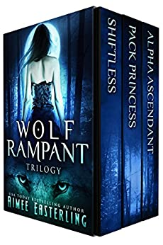 Wolf Rampant Trilogy: A Fantastical Werewolf Adventure by [Aimee Easterling]