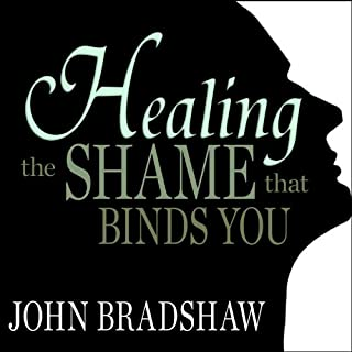 Healing the Shame That Binds You cover art