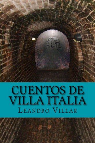 Cuentos de Villa Italia (Spanish Edition)
