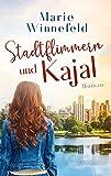 Stadtflimmern und Kajal
