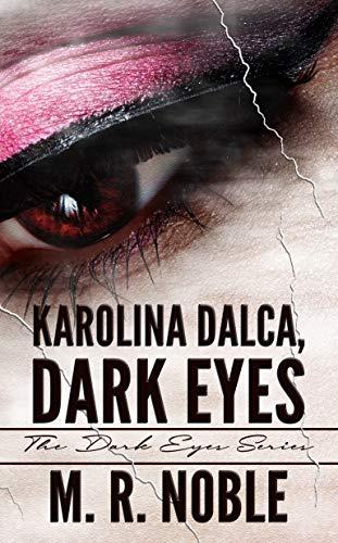 Karolina Dalca, Dark Eyes by M. R. Noble ebook deal