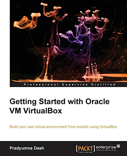 Getting Started with Oracle VM VirtualBox (English Edition)