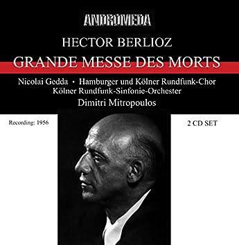 Berlioz: Grande Messa des Morts & Symphonie fantastique