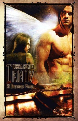 Book: Trinity - A Brethren Novel by Deena Remiel