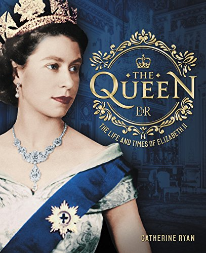 The Queen: The Life and Times of Elizabeth II
