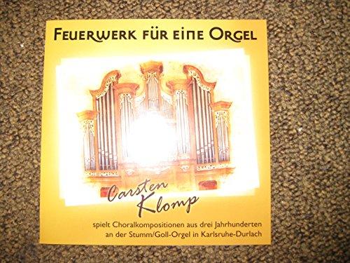 Feuerwerk für eine Orgel. Carsten Klomp spielt Choralkompositionen aus drei Jahrhunderten an der Stumm/Goll-Orgel in Karlsruhe-Durlach.