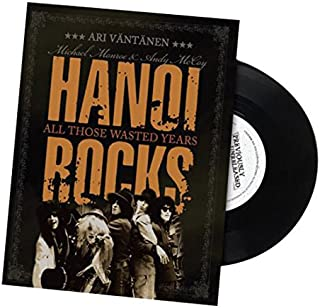 Hanoi Rocks: All Those Wasted Years/Includes Vinyl 45 RPM