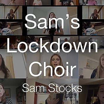 Sam's Lockdown Choir