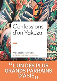 Confessions d'un Yakuza par Masatoshi Kumagai