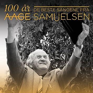 Aage Samuelsen - `100 år - De beste sangene