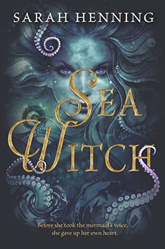Sea Witch (English Edition) par [Sarah Henning]