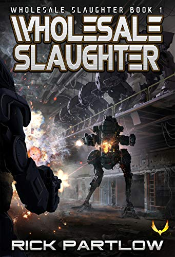 Ebook Wholesale Slaughter by Rick Partlow
