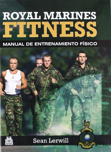 Royal marines fitness. Manual de entrenamiento físico (Bicolor) (Deportes)