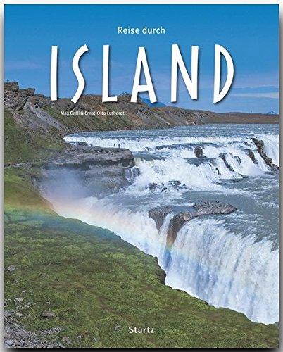 Reise durch ISLAND - Ein Bildband mit über 170 Bildern auf 140 Seiten- STÜRTZ Verlag