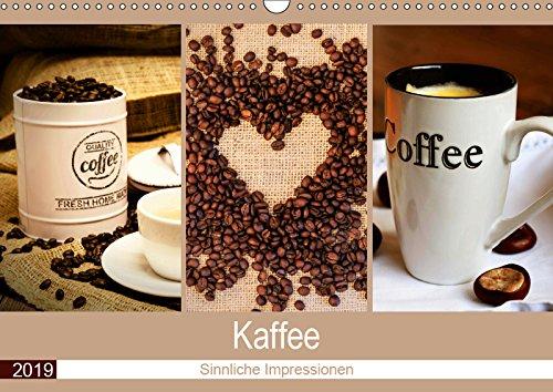 Kaffee 2019. Sinnliche Impressionen (Wandkalender 2019 DIN A3 quer): Genuss pur - 12 Impressionen vom Kaffee. (Monatskalender, 14 Seiten ) (CALVENDO Lifestyle)