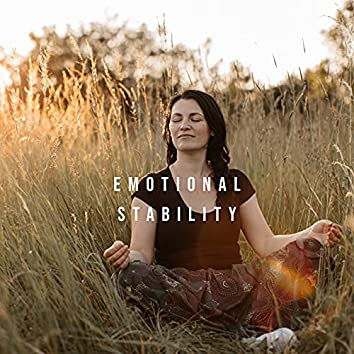 Emotional Stability – Calm New Age Music for Total Relaxation
