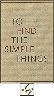 To Find the Simple Things