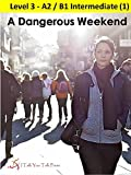 A Dangerous Weekend (English Edition)