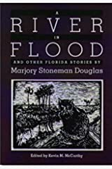A River in Flood and Other Florida Stories (Florida Sand Dollar Books) Paperback