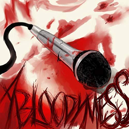 A Bloody Mess (feat. Kid Euro, Octane, Brandon Alexander & Jon Davis)