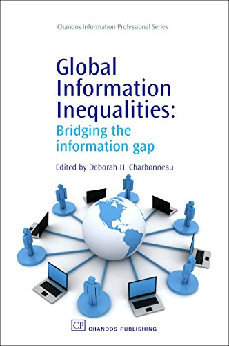 Global Information Inequalities: Bridging the Information Gap (Chandos Information Professional Series) download ebooks PDF Books