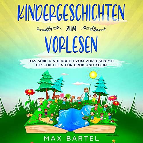 Couverture de Kindergeschichten zum Vorlesen