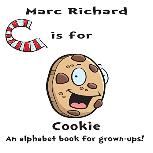 C is for Cookie: An Alphabet Book for Grown-Ups! audiobook cover art