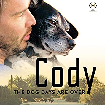 Cody, the dog days are over (Original Motion Picture Soundtrack)
