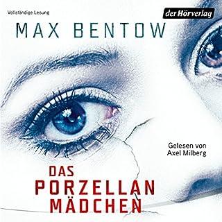 Das Porzellanmädchen                   Autor:                                                                                                                                 Max Bentow                               Sprecher:                                                                                                                                 Axel Milberg                      Spieldauer: 9 Std. und 32 Min.     224 Bewertungen     Gesamt 4,1