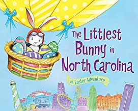 The Littlest Bunny in North Carolina: An Easter Adventure