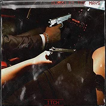 Itch (feat. Tee Mays)