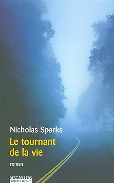Le tournant de la vie (Best-sellers) (French Edition)
