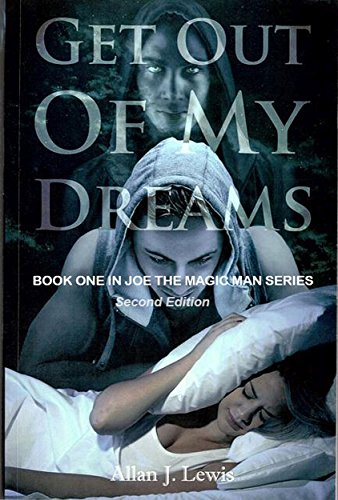 Book: Get Out of My Dreams by Allan J. Lewis