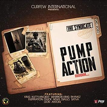 Pump Action Riddim