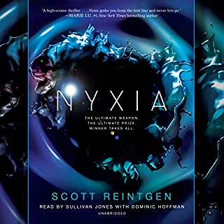Nyxia                   Written by:                                                                                                                                 Scott Reintgen                               Narrated by:                                                                                                                                 Sullivan Jones,                                                                                        Dominic Hoffman                      Length: 10 hrs and 7 mins     1 rating     Overall 5.0