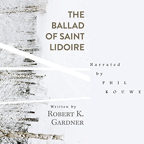 The Ballad of Saint Lidoire audiobook cover art