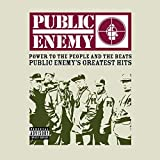 Power To The People And The Beats - Greatest Hits by Public Enemy (2005-08-02)