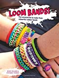 Loom Bands! Fun Accessories to Make from Colourful Rubber Bands by Heike Roland (2014-10-09)