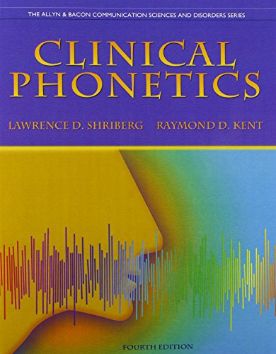 Clinical Phonetics and Audio CDs (4th Edition) (Allyn & Bacon Communication Sciences and Discorders)