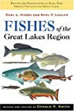 Fishes of the Great Lakes Region, Revised Edition by Carl L. Hubbs (2004-12-08)