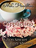 Cappuccino (A Zion Sawyer Cozy Mystery Book 1)